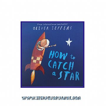 cocuklar-icin-kitap-onerileri-how-to-catch-a-star-by-oliver-jeffers-3-yas-ve-uzeri